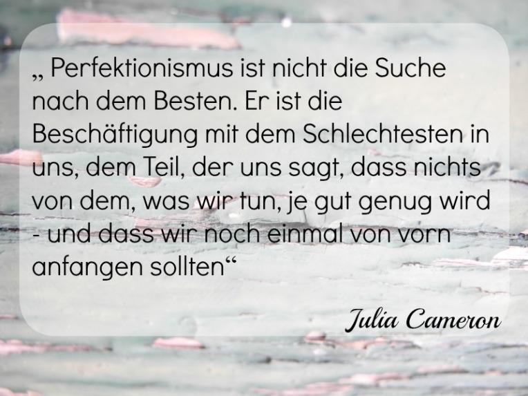 Julia Cameron Perfektion Kunst