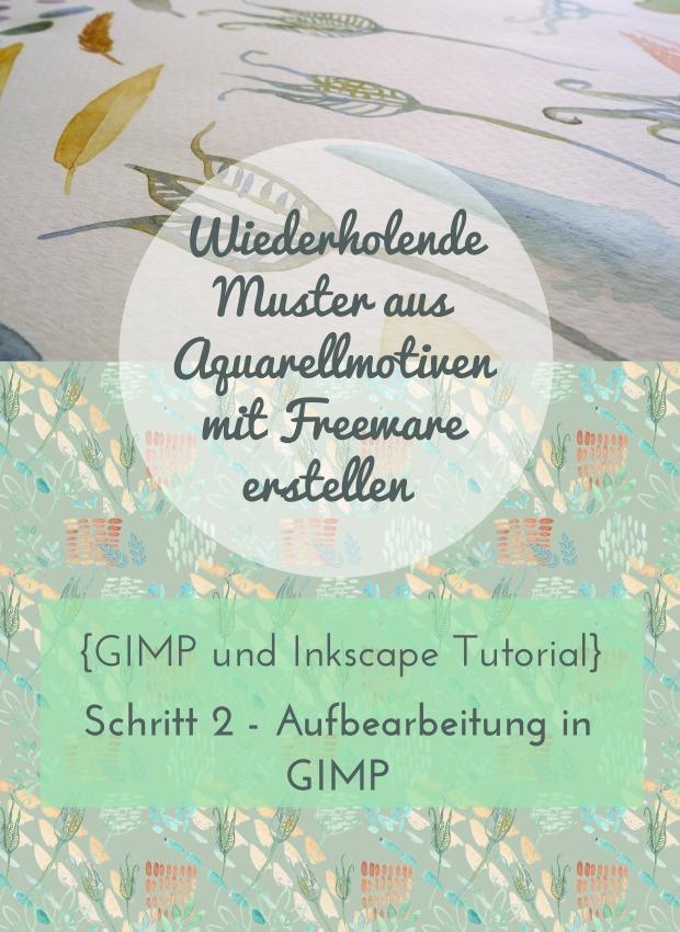 Wiederholende Muster aus Aquarellmotiven mit Freeware (GIMP und Inkscape) erstellen - SChritt 2 Aufbearbeitung in GIMP