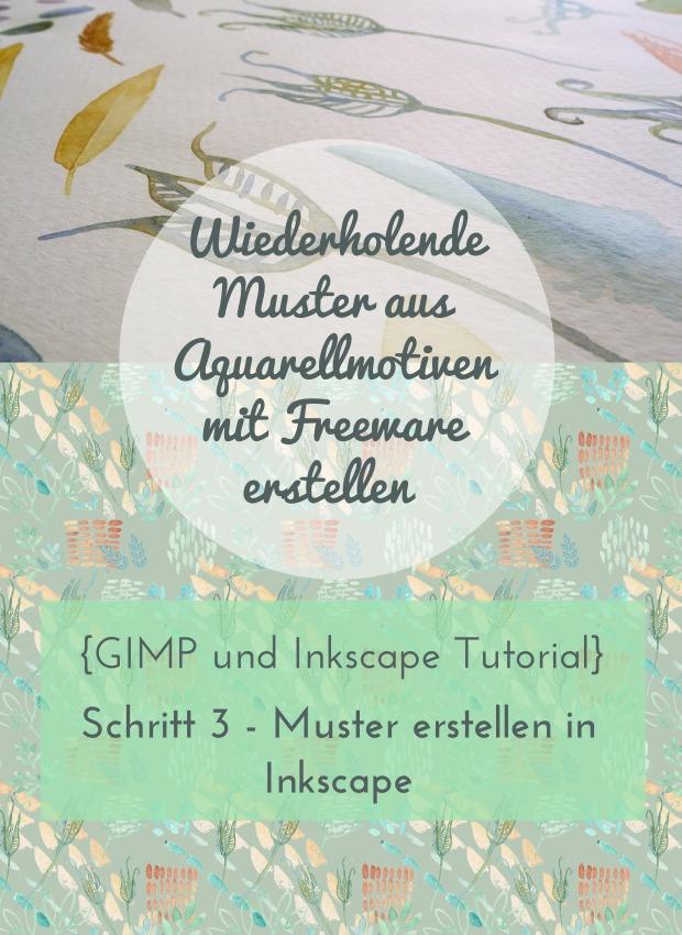 Wiederholende Muster aus Aquarellmotiven mit Freeware (GIMP und Inkscape) erstellen-Schritt e Muster erstellen in Inkscape