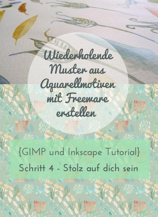 Wiederholende Muster aus Aquarellmotiven mit Freeware (GIMP und Inkscape) erstellen Schritt 4 Stol auf dich sein
